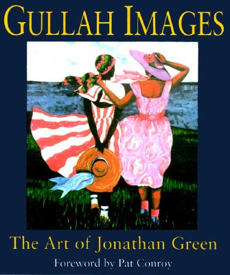 Gullah Images By Green, Jonathan/ Green, Jonathan (ILT)